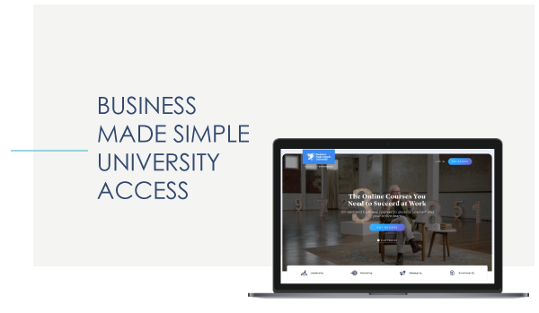 BUSINESS MADE SIMPLE UNIVERSITY ACCESS