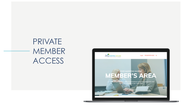 Story Marketing Success Private Member Area for 12 Week Small Group Coaching Program